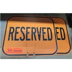 """Qty 2 Signs: Orange Reserved 12.5""""x10.5"""""""