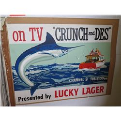 """Vintage Sign: """"Crunch and Des"""" Presented by Lucky Lager 28""""x22"""""""