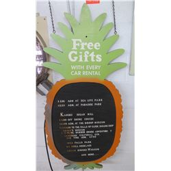 """Vintage Sign: Pineapple Shape Free Gifts w/ Car Rental 23""""x48"""""""