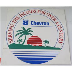 """Sign: Chevron Serving the Islands for Over a Century 12"""" Diameter"""