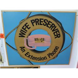 "Vintage Paper Sign: Wife Preserver An Extension Phone 14""x17"""
