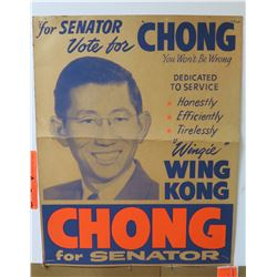Vintage Political Sign: Chong for Senator
