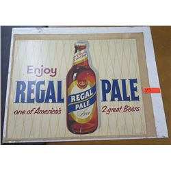 "Vintage Sign: Enjoy Regal Pale Beer  28""x25"""