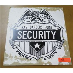 Vintage Paper Sign: NAS Barbers Point Security 18:x19: