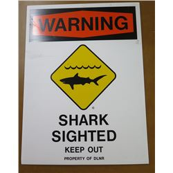 "Sign: Warning Shark Sighted Keep Out 24""x18"""