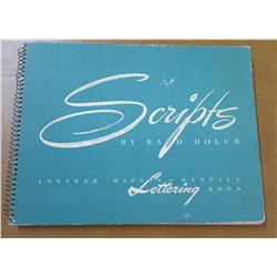 Vintage Spiral Bound Book: Scripts by Rand Holub First Edition 1950