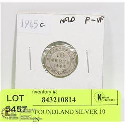 1945 NEWFOUNDLAND SILVER 10 CENT COIN