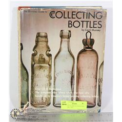 """VINTAGE """"GUIDE TO COLLECTING BOTTLES""""- 1970-"""