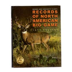 Records Of North American Big Game ( 12th Edition )