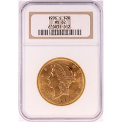 1906-S $20 Liberty Head Double Eagle Gold Coin NGC MS62