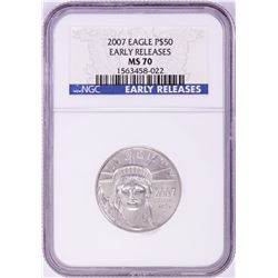 2007 $50 Platinum American Eagle Coin NGC MS70 Early Releases
