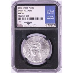 2017 $100 Platinum American Eagle Coin NGC MS70 Early Releases Mercanti Signature