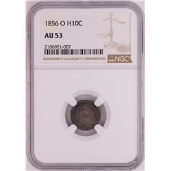 1856-O Seated Liberty Half Dime Coin NGC AU53