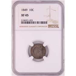 1849 Seated Liberty Dime Coin NGC XF45