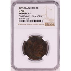 1795 Plain Edge S-76b Liberty Cap Large Cent Coin NGC VG Details