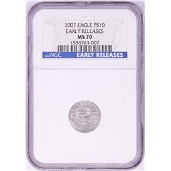2007 $10 Platinum American Eagle Coin NGC MS70 Early Releases