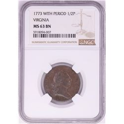 1773 With Period Half Penny Virginia Colonial Copper Coin NGC MS63BN