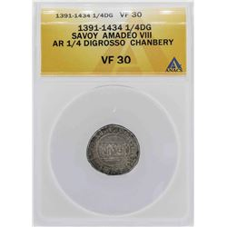 1391-1434 Savoy Amadeo VIII 1/4 Digrosso Chanbery Coin ANACS VF30