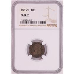1823/2 Capped Bust Dime Coin NGC Fair 2