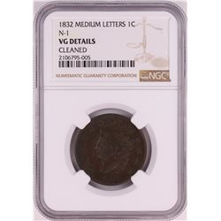 1832 Medium Letters N-1 Coronet Head Large Cent Coin NGC VG Details