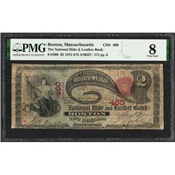 1875 $2 Lazy Deuce Pacific NB Boston, MA CH# 460 National Currency Note PMG Very Good 8