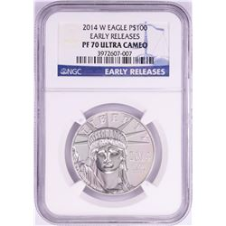 2014-W $100 Proof Platinum American Eagle Coin NGC PF70 Ultra Cameo Early Releases