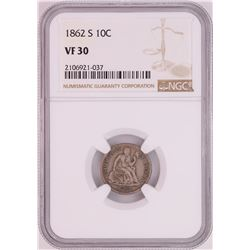 1862-S Seated Liberty Dime Coin NGC VF30