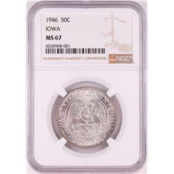 1946 Iowa Centennial Commemorative Half Dollar Coin NGC MS67