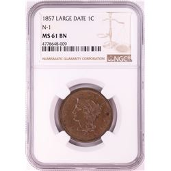 1857 Large Date N-1 Braided Hair Cent Coin NGC MS61 BN