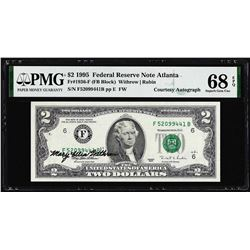 1995 $2 Federal Reserve Note PMG Superb Gem Uncirculated 68EPQ Courtesy Autograph