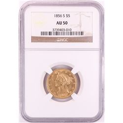 1856-S $5 Liberty Head Half Eagle Gold Coin NGC AU50