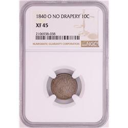1840-O No Drapery Seated Liberty Dime Coin NGC XF45