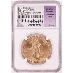 2016 $50 American Gold Eagle Coin NGC MS70 FDOI Elizabeth Jones Signature