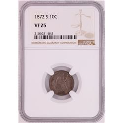 1872-S Seated Liberty Dime Coin NGC VF25