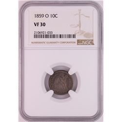 1859-O Seated Liberty Dime Coin NGC VF30