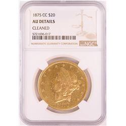 1875-CC $20 Liberty Head Double Eagle Gold Coin NGC AU Details