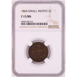1864 Small Motto Two Cent Piece Coin NGC F15BN
