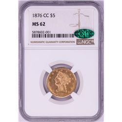 SECOND FINEST KNOWN - RARE 1876-CC $5 Liberty Head Half Eagle Gold Coin NGC MS62 CAC