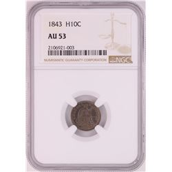 1843 Seated Liberty Half Dime Coin NGC AU53