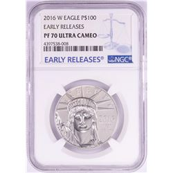2016-W $100 Proof Platinum American Eagle Coin NGC PF70 Ultra Cameo Early Releases