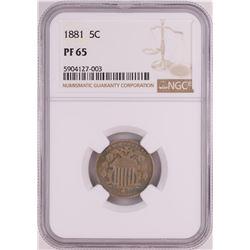 1881 Proof Shield Nickel Coin NGC PF65