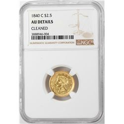 1840-C $2 1/2 Liberty Head Quarter Eagle Gold Coin NGC AU Details
