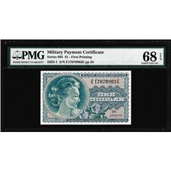 Series 692 $1 Military Payment Certificate Note PMG Superb Gem Unc 68EPQ