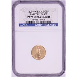 2007-W $5 Proof American Gold Coin NGC PF70 Ultra Cameo Early Releases
