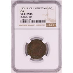 1806 Large 6 With Stems C-4 Draped Bust Half Cent Coin NGC VG Details