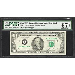 1985 $100 Federal Reserve Note New York Fr.2171-B PMG Superb Gem Unc 67EPQ