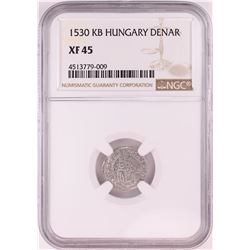1530 KB Hungary Denar 'Madonna and Child' Coin NGC XF45