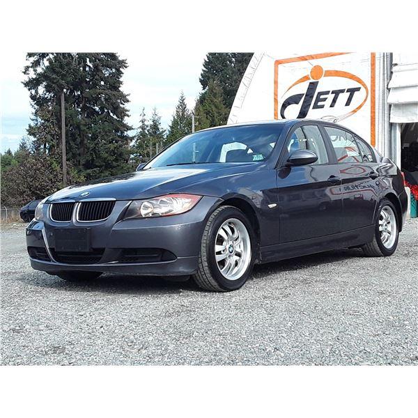 E6 --  2007 BMW 323I, GREY, 163,669 KMS