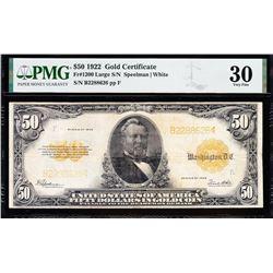 1922 $50 Gold Certificate PMG 30