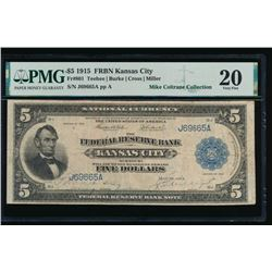 1915 $5 Kansas City Federal Reserve Note PMG 20